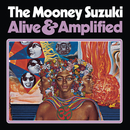 Alive & Amplified/The Mooney Suzuki