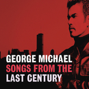 Songs From The Last Century/George Michael