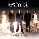 The Opera Band/Amici forever