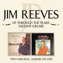 Up Through The Years/ Distant Drums/Jim Reeves