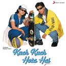 Kuch Kuch Hota Hai (Original Motion Picture Soundtrack)/Jatin Lalit