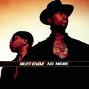 No More/Ruff Endz