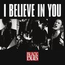 I Believe In You/Black Dub