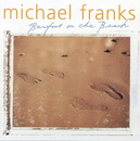 Barefoot On The Beach/Michael Franks
