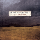 Love And Thunder/Andrew Peterson
