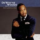 My Life's Lyric/DeWayne Woods
