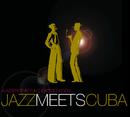 Jazz Meets Cuba/Klazz Brothers & Cuba Percussion