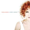 Il Tempo E L'Armonia/Fiorella Mannoia