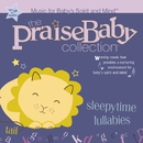 Sleepytime Lullabies/The Praise Baby Collection