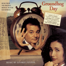 GROUNDHOG DAY: Music From The Original   Motion Picture Soundtrack/Original Motion Picture Soundtrack