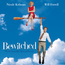 Bewitched - Music From The Motion Picture/Bewitched (Motion Picture Soundtrack)