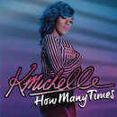 How Many Times/K. Michelle