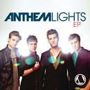 Anthem Lights - EP/Anthem Lights
