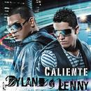 Caliente feat.Arcángel/Dyland & Lenny