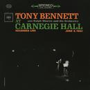 Tony Bennett At Carnegie Hall - The Complete Concert/Tony Bennett