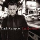 On Broadway/David Campbell