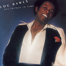 All Things In Time/Lou Rawls