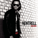 Encore/Kentrell