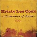 15 Minutes Of Shame/Kristy Lee Cook