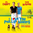 I Love You Phillip Morris (Soundtrack)/I love You Phillip Morris (Motion Picture Soundtrack)