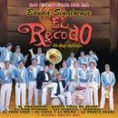 Lo Esencial de La Banda Sinaloense El Recodo de Cruz Lizarraga/Banda Sinaloense el Recodo de Cruz Lizárraga