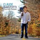 C'est Mon Histoire/Claude Barzotti