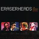 Eraserheads: The Reunion Concert!/Eraserheads