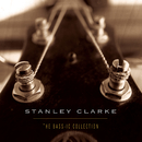 The Bass-ic Collection/Stanley Clarke