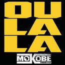 Oulala( feat.Yorobo)/Mokobé