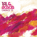 Garbage In/Tal & Acacia