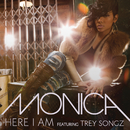 Here I Am (Remix) feat.Trey Songz/Monica