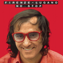 Firenze Lugano no stop/Ivan Graziani