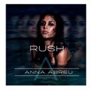 Rush/Anna Abreu