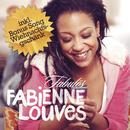 Fabulös/Fabienne Louves
