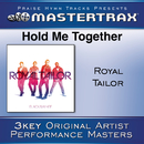 Hold Me Together [Performance Tracks]/Royal Tailor