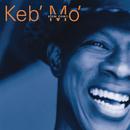 Slow Down/Keb' Mo'