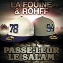 Passe leur le Salam( feat.Rohff)/La Fouine
