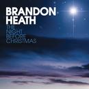 The Night Before Christmas/Brandon Heath