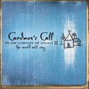 In The Company of Angels II - The World Will Sing/Caedmon's Call