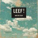 Leef!/Van Dik Hout