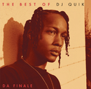 The Best of DJ Quik - Da Finale/DJ Quik