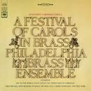 A Festival of Carols in Brass/The Philadelphia Brass Ensemble