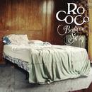 Bedtime Story/Rococo