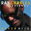 Ray Charles & Friends / Super Hits/Ray Charles