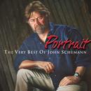 Portrait - The Very Best Of John Schumann/John Schumann