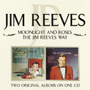 Moonlight and Roses/The Jim Reeves Way/Jim Reeves