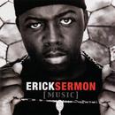 Music/Erick Sermon