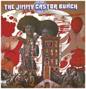 It's Just Begun/The Jimmy Castor Bunch