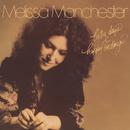 Better Days & Happy Endings/Melissa Manchester