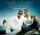 You Can Get It/Mark Medlock & Dieter Bohlen